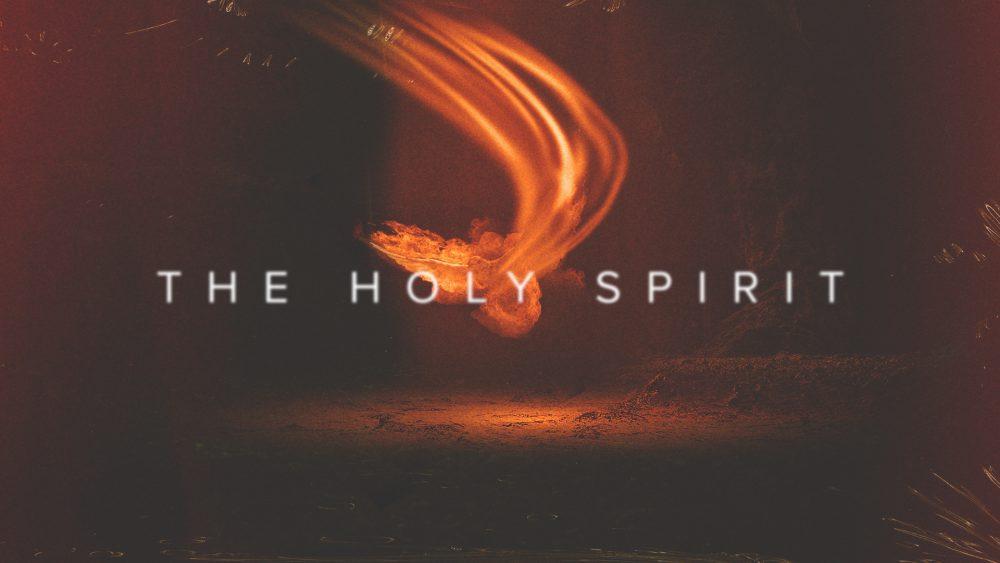 MINI SERIES: THE HOLY SPIRIT